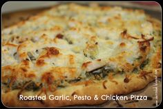 Simply Sherrinda : Roasted Garlic, Pesto and Chicken Pizza