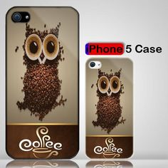 Coffee Cup Owl Cool iPhone case! Ohh I have to have one!!!