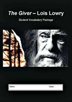 The Giver - Lois Lowry - Complete Vocabulary Study Package - 20 pages - Includes: list of 70 vocabulary words organized by chapter, printable student worksheets, a complete 3 page vocabulary test.