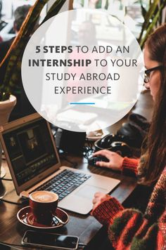 Step 5: Set up interviews. Most internship interviews are in person after arrival abroad, but you may need to interview before you leave the U.S. Read on to see how an internship can change your study abroad experience for the better.