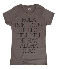 Look at this #zulilyfind! Charcoal 'Hola Bonjour' Crewneck Tee #zulilyfinds