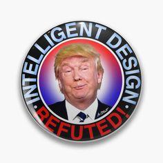 Anti Trump Meme, Captain Kangaroo, Political Satire, Intelligent Design, Atheism, Round Stickers, Sign Design, Rolling Stones, Custom Stickers