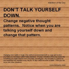 Don't talk yourself down (Intention of the Day #IOTD).