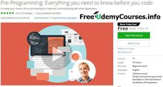 """[Udemy #BlackFriday] Pre- #Programming: Everything you need to know before you code   About This Course  Published 11/2016English  Course Description  60%of people who try to learn how to program end up quitting.  Why?  Is it because """"programming just isn't for everyone""""?  Or is it because only those with experience in hard sciences can learn it?  No neither of those are true. It's simply due to the fact that the vast majority of people who try don't have a basic understanding of the…"""