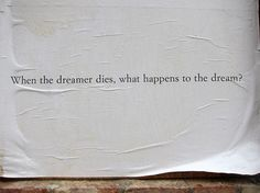 What happens to the dream?