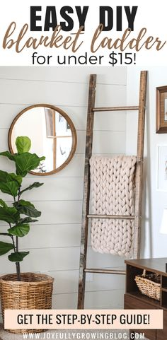How to Make a DIY Blanket Ladder for Less than $15! Get the free plans for this rustic blanket ladder and start storing your blankets in a decorative way! #Blanketladder #DIYtutorial www.joyfullygrowingblog.com