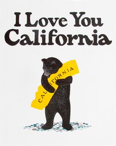 "California Bear Print | Love You California"" White Bear Print"