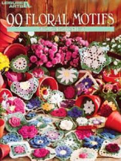 FREE Ebook (click to read) all 99 crochet flower patterns.