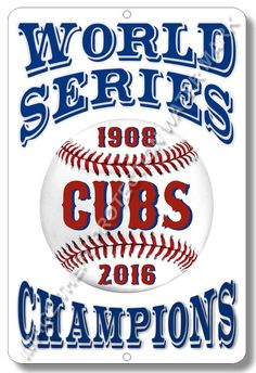 Chicago Illinois CUBS MLB Baseball World Series Champions Mancave Bar Sign New   #YNGCICBWSC1 #ManCaveorBar