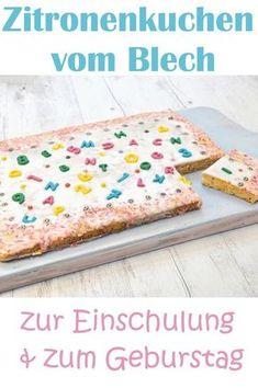 Der Liebste Zitronenkuchen Diesmal Vom Blech Mit Bunter Deko Als Einfacher  Kuchen Zur Einschulung Oder Schneller