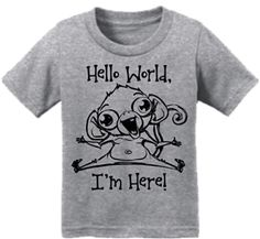 Hello World Im Here Monkey Toddler Infant T-Shirt Gray Dont Forget To Smile, Don't Forget, Forever Puppy, Patriotic Outfit, Cute Cartoon Animals, Christian Clothing, Best Friends Forever, Shirt Price, Wholesale Clothing