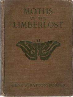 Moths of The Limberlost by Stratton-Porter, Gene  Garden City, NY: Doubleday…