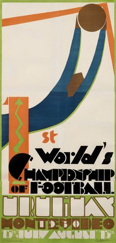 Guillermo Laborde's poster for the inaugural World Cup is an elegant expression of Art Deco design. The outstretched arms of the goalie have caught the ball at the pinnacle of the goal frame. He is dressed in Uruguay's national colors. Art Deco Posters, Vintage Posters, Soccer Poster, Sports Images, Art Deco Design, Graphic Prints, Graphic Art, Graphic Design, Fifa World Cup