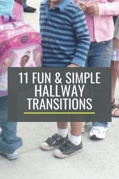 11 Fun and Simple Hallway Transitions for Kindergarten