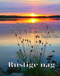 Goeie Nag, Afrikaans, Good Night, Quotes, Nighty Night, Quotations, Have A Good Night, Afrikaans Language, Quote