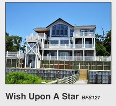 Wish upon a star. This is the best beach house ever!!