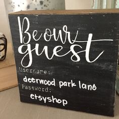 Guest Room Sign, WIFI Code, Be Our Guest, Office Sign, Wood Block Sign, Chalkboard Sign, Rustic Sign, Rustic Decor, Square Sign, Gift by DeerwoodParkLane on Etsy