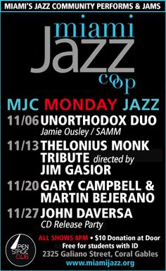 Miami Jazz Cooperative's #Jazz at Jackson Returns for Season, Monday Jazz Continues in Coral Gables w/ Jamie Ousley & Samm, Jim Gasior, Gary Campbell  & Martin Berejano and John Daversa