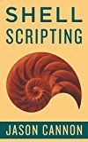 Free Kindle Book -   Shell Scripting: How to Automate Command Line Tasks Using Bash Scripting and Shell Programming