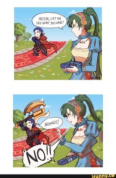 here to fight (Aww Lyn and Hector) Fire Emblem Lyn, Fire Emblem Games, Hector Fire Emblem, Video Games Funny, Funny Games, Shadow Dragon, Fire Emblem Characters, Blue Lion, Fire Emblem Awakening