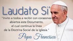 Seminarios: Laudato Si, sobre la Casa Común, Encíclica de Papa Agosto 29, 2015. Padre Tomás del Valle Reyes