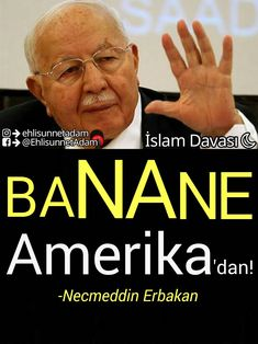 #BananeAmerikadan #NecmeddinErbakan #Hoca #Saadet #Fazilet #Refah History, Movie Posters, Movies, America, Rice, Film Poster, Films, Movie, Film