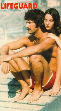 LIFEGUARD (1976) Sam Elliott ♥ - he was hot with a capital H! Still is!