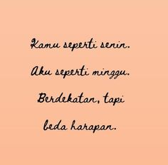 48 New Ideas Quotes Indonesia Galau Quotes Lucu, Quotes Galau, Happy Quotes, Funny Quotes, Life Truth Quotes, Smile Word, Good Tattoo Quotes, Short Words, Quotes Indonesia