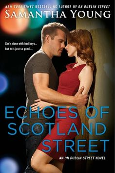 Echoes of Scotland Street by Samantha Young | On Dublin Street, BK#5 | Publisher: NAL | Publication Date: February 2015 | Contemporary Romance