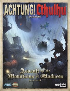 Achtung! Cthulhu: Assault on the Mountains of Madness - Print and PDF