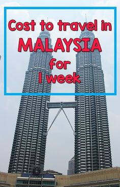 How much it cost of travel in malaysia: Find out how much we spent in Kuala Lumpur and Georgetown, Penang for food, hotels, transportation and more