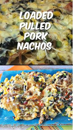Looking for a colorful and delicious snack that also can pull double duty as a meal and leave everyone happy and full? Loaded Pulled Pork Nachos do just that! #nachos #pulledporknachos #appetizers #snacks #easysnacks #cheese #pepperjackcheese #pulledpork #partyfood #tortillachips #partyfood #footballfood #gamedayfood #corn #blackbeans #kudoskitchenrecipes