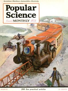 "Artist Unknown - Front Cover of ""Popular Science"" Magazine, early cover See the future as it looked 90 years ago in amazing Popular Science covers Science Fiction, Science Magazine, Steampunk, Popular Mechanics, Vintage Race Car, Vintage Magazines, Sci Fi Fantasy, Dieselpunk, Vintage Posters"