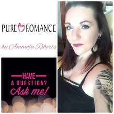Pure Romance is a company that sells a wide variety of products. Book a private party at your own home, an event, bachelorette party, birthday party, ladies night and much more! Order online through my website or directly through me.  .http://www.pureromance.ca/AmandaRoberts201891