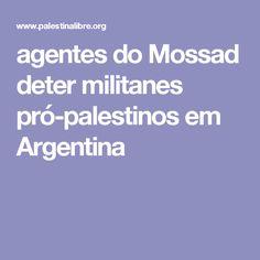 agentes do Mossad deter militanes pró-palestinos em Argentina