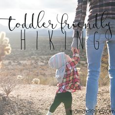 3 Easy Tips for Toddler Friendly Hiking