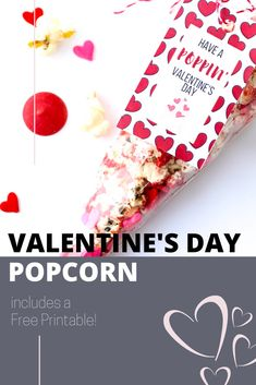 Valentine's Day Popcorn Printable, popcorn treats, popcorn printable sayings, gift ideas for preschool classes for Valentine's Day #valentinesday