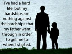 The truth of Fatherhood.  Our battles only prepare the road for which our children will travel.
