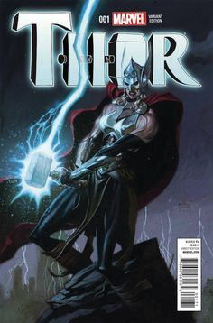 """OCTOBER 2014 """"This is not She-Thor. This is not Lady Thor. This is not Thorita. This is Thor. This is the Thor of the Marvel Universe. But it's unlike any Thor we've ever seen before,"""" says writer Jason Aaron. Thor Hq, New Thor, Comic Book Covers, Comic Books Art, Comic Art, Thor Valkyrie, Rafael Albuquerque, Thor Series, Andrew Robinson"""