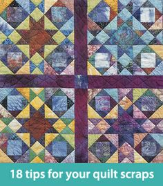 18 tips for your quilt scraps