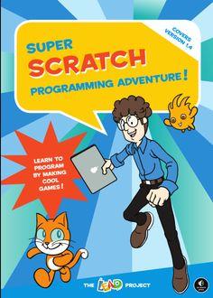 No Starch Super Scratch Programming Adventure