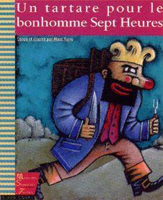 Un tartare pour le bonhomme Sept Heures ~ Éditions Les 400 coups