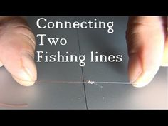 Tie 2 Fishing Lines Together - The Easy & Strong Knot - YouTube