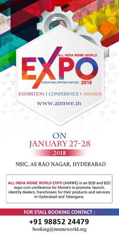 MSME WORLD EXPO 2018 Msme World Expo Is An Exhibition Cum Conference