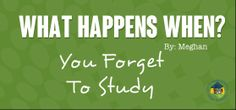 We all forget to study at some point.  Tips for last-minute cramming!