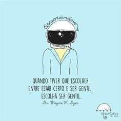 Quando tiver que escolher Some Quotes, Texts, Poems, Love You, Inspirational Quotes, Messages, Lettering, Humor, Thoughts