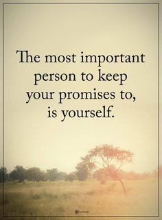 5 Life Changing Promises To Make Yourself Right Now
