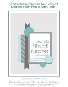 i {heart} card sketches w/ a tWiSt #no.82