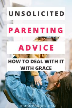 As a new mom, you often have to deal with a lot of unwanted advice. Unfortunately, many people give out unsolicited parenting advice to new moms and pregnant women. Here's how to deal with all that unsolicited advice with grace. #pregnancy #newmomtips #parentingadvice Unsolicited Advice, Hospital Bag, Parenting Advice, New Moms, Pregnancy, Maternity, Group, Board, Tips