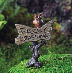 "Owl Sign ""FAIRY CROSSING""  Price $6.99  http://efairies.com/owl-sign-fairy-crossing"